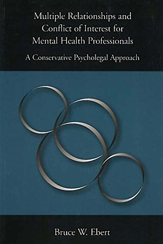 Multiple Relationships and Conflict of Interest for Mental Health Professionals A Conservative Psycholegal Approach  2006 edition cover