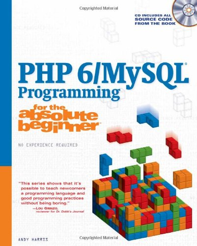PHP 6/MySQL Programming for the Absolute Beginner   2009 edition cover