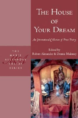 House of Your Dream An International Collection of Prose Poetry  2008 edition cover