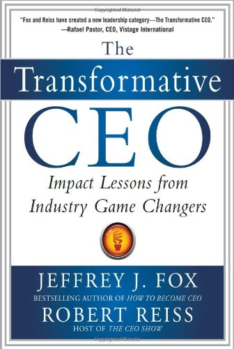 Transformative CEO Impact Lessons from Industry Game Changers  2012 edition cover