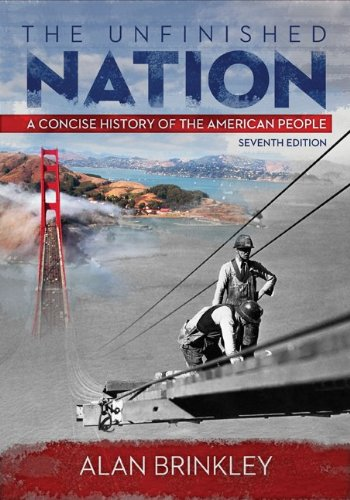 Unfinished Nation A Concise History of the American People 7th 2014 9780073406985 Front Cover
