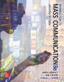Introduction to Mass Communication: Media Literacy and Culture  2014 9780077507985 Front Cover