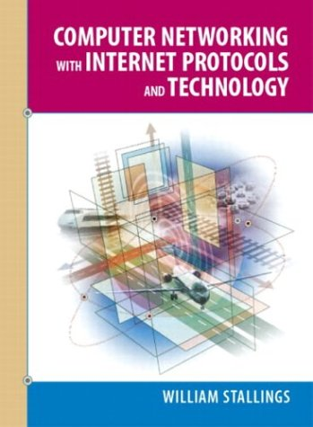 Computer Networking with Internet Protocols and Technology   2004 edition cover