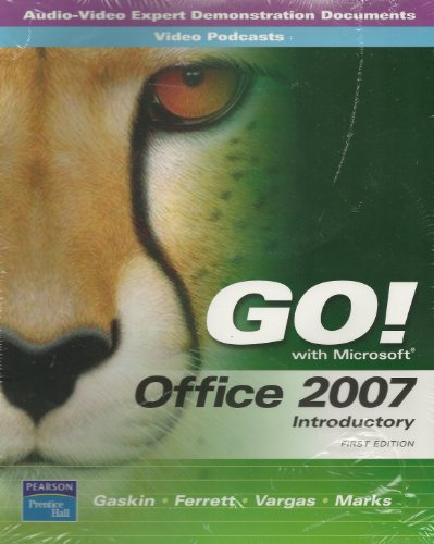 AV-EDDs and PodCasts for GO! Office 2007 Introductory  2nd 2009 9780135045985 Front Cover