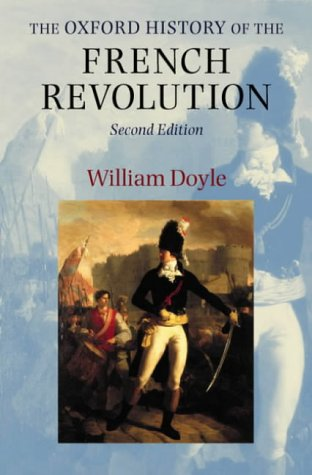 Oxford History of the French Revolution  2nd 2003 (Revised) edition cover
