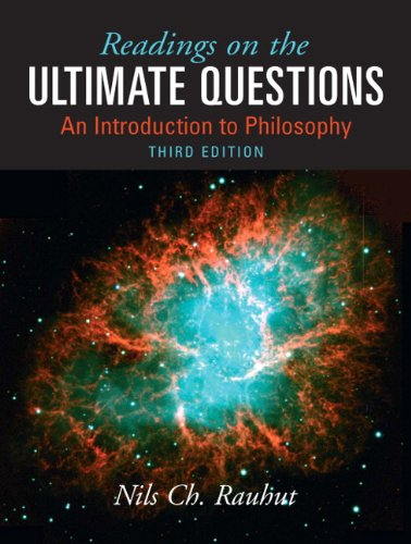 Readings on Ultimate Questions An Introduction to Philosophy 3rd 2010 edition cover