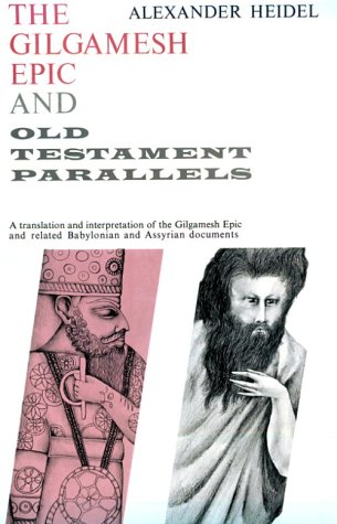 Gilgamesh Epic and Old Testament Parallels  2nd (Reprint) edition cover