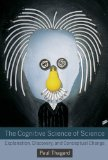 Cognitive Science of Science Explanation, Discovery, and Conceptual Change  2012 9780262525985 Front Cover