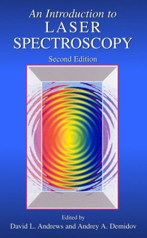 Introduction to Laser Spectroscopy  2nd 2002 (Revised) 9780306472985 Front Cover