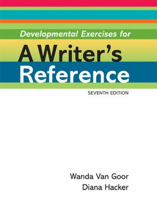 Developmental Exercises for a Writer's Reference  7th edition cover
