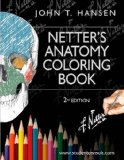Netter's Anatomy Coloring Book With Student Consult Access 2nd 2014 9780323187985 Front Cover