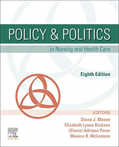 Policy & Politics in Nursing and Health Care:   2020 9780323554985 Front Cover