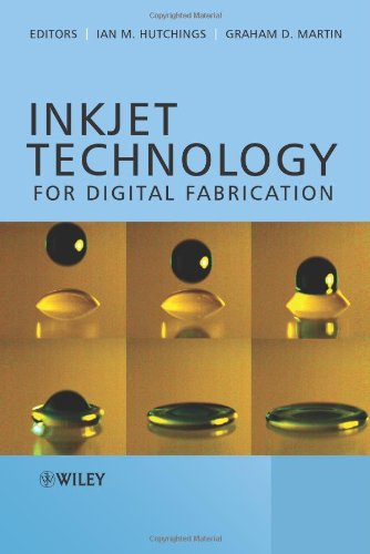 Inkjet Technology for Digital Fabrication   2012 9780470681985 Front Cover