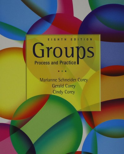 Bundle: Groups: Process and Practice, 8th + Groups in Action: Evolution and Challenges (with DVD and Workbook) Groups: Process and Practice, 8th + Groups in Action: Evolution and Challenges (with DVD and Workbook) 8th edition cover