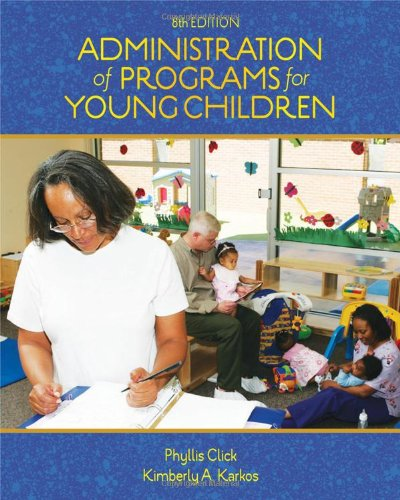Administration of Programs for Young Children  8th 2011 edition cover