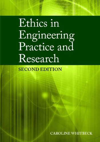 Ethics in Engineering Practice and Research  2nd 2011 (Revised) 9780521723985 Front Cover