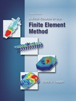 First Course in the Finite Element Method  4th 2007 9780534552985 Front Cover