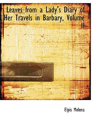 Leaves from a Lady's Diary of Her Travels in Barbary:   2008 edition cover