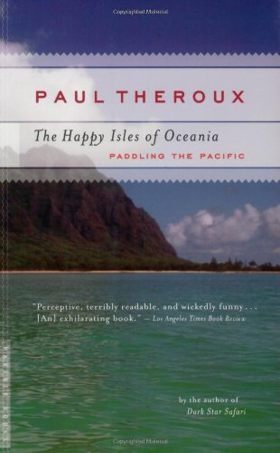 Happy Isles of Oceania Paddling the Pacific  2006 edition cover