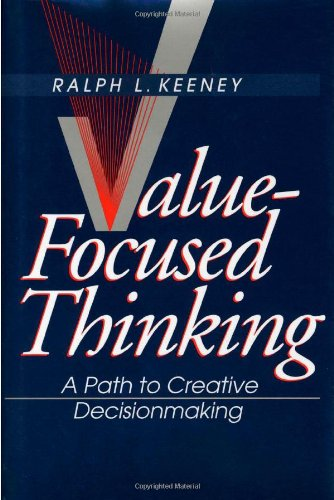 Value-Focused Thinking A Path to Creative Decisionmaking  1992 edition cover