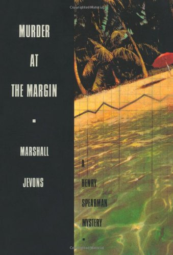 Murder at the Margin - A Henry Spearman Mystery   1993 (Revised) edition cover