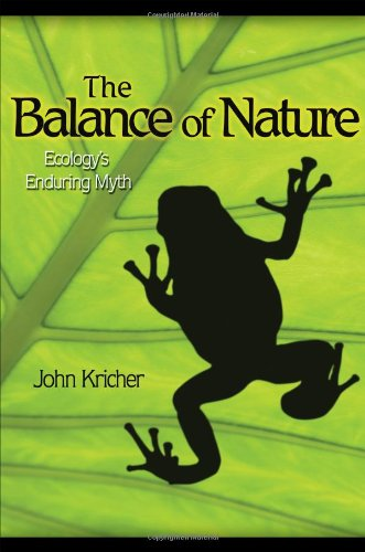 Balance of Nature Ecology's Enduring Myth  2009 edition cover