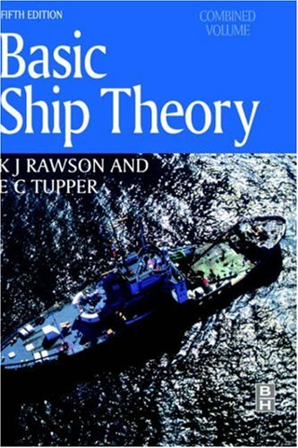 Basic Ship Theory, Combined Volume  5th 2001 (Revised) edition cover
