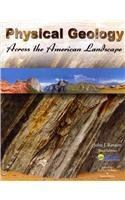 Physical Geology Across the American Landscape  3rd (Revised) 9780757555985 Front Cover
