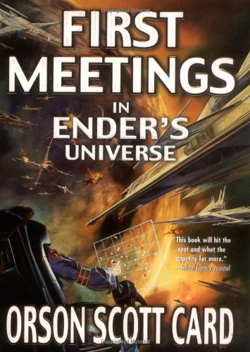 First Meetings In the Ender Universe Revised edition cover