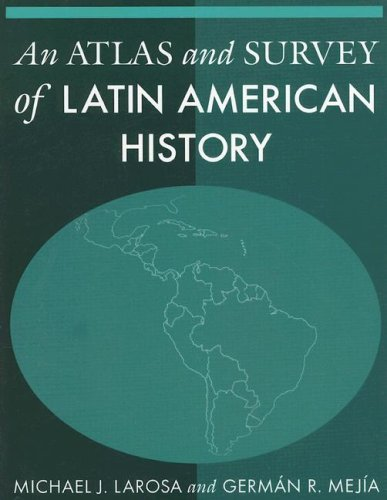 Atlas and Survey of Latin American History   2007 9780765615985 Front Cover