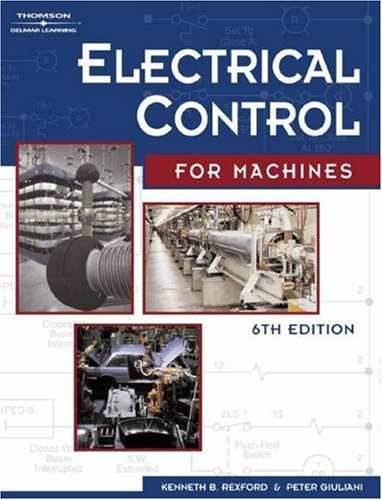 Electrical Control for Machines  6th 2004 (Revised) edition cover