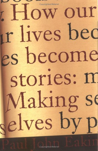 How Our Lives Become Stories Making Selves  1999 edition cover