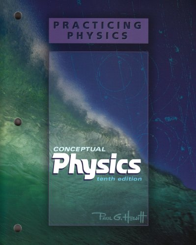 Conceptual Physics Practicing Physics Workbook 10th 2006 (Workbook) edition cover