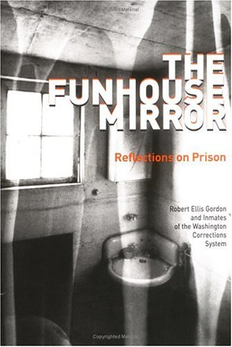 Funhouse Mirror Reflections on Prison  2000 edition cover
