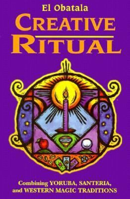 Creative Ritual: A Complete Instruction Manual for Creating Magic Rituals (By Thomas Healki)  2nd 1996 (Reprint) 9780877288985 Front Cover