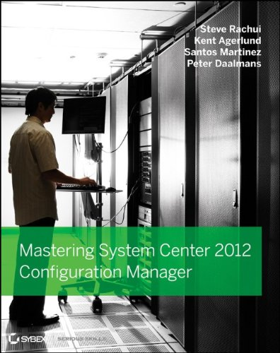 Mastering System Center 2012 Configuration Manager   2012 9781118128985 Front Cover