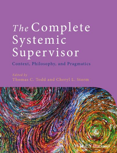Complete Systemic Supervisor Philosophy, Context and Pragmatics 2nd 2013 9781118508985 Front Cover