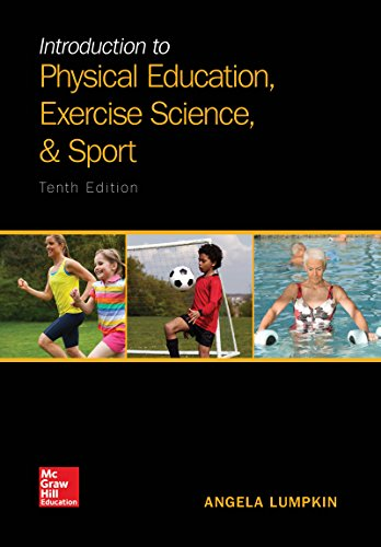Introduction to Physical Education, Exercise Science, and Sport:  10th 2016 9781259823985 Front Cover