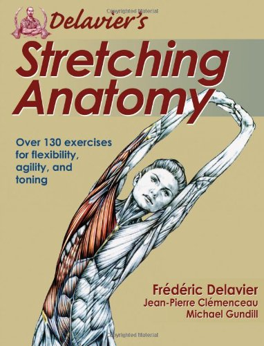 Delavier's Stretching Anatomy   2010 edition cover