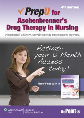 PrepU for Aschenbrenner's Drug Therapy in Nursing  4th 2012 edition cover
