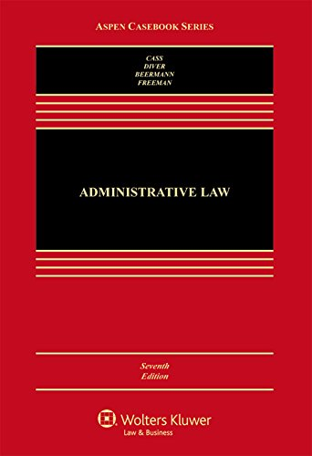 Administrative Law Cases and Materials 7th 2016 9781454866985 Front Cover