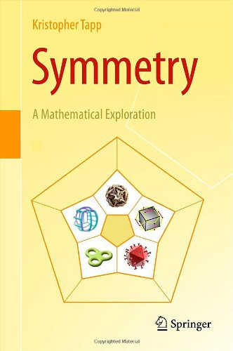 Symmetry A Mathematical Exploration  2012 edition cover