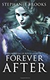 Forever After Two Novellas of House Celestia N/A 9781492840985 Front Cover