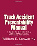Truck Accident Preventability Manual  N/A 9781494268985 Front Cover