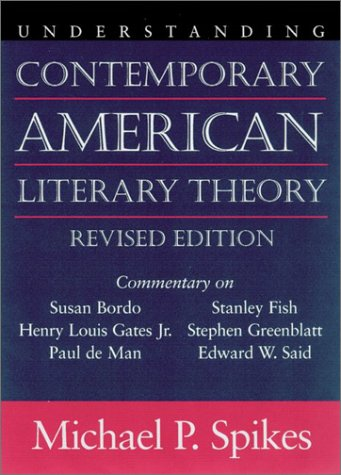 Understanding Contemporary American Literary Theory   2003 (Revised) 9781570034985 Front Cover