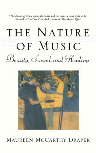 Nature of Music Beauty, Sound and Healing Reprint  9781573228985 Front Cover