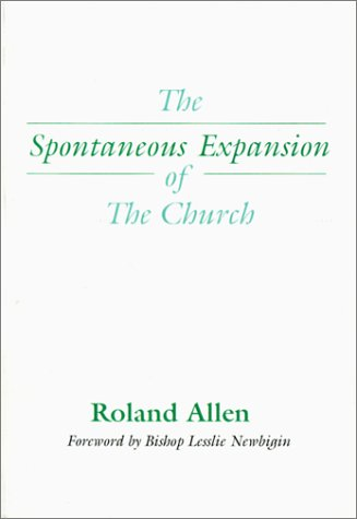 Spontaneous Expansion of the Church And the Causes That Kinder It N/A edition cover