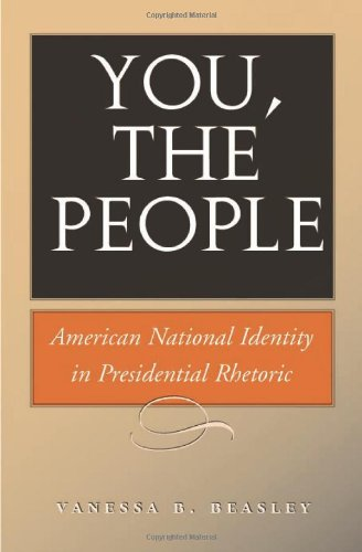 You, the People American National Identity in Presidential Rhetoric  2011 edition cover