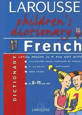 Larousse Children's French Dictionary   2005 edition cover
