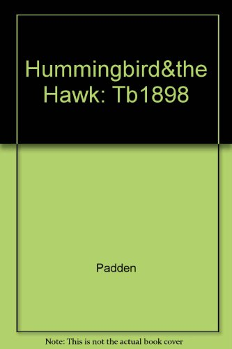 Hummingbird and the Hawk : Conquest and Sovereignty in the Valley of Mexico, 1503-1541 1st edition cover